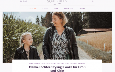 Neuer Beitrag auf Soulfully.de: Mama-Tochter-Herbst-Styling